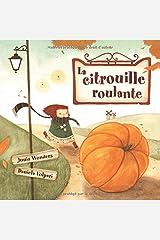 La citrouille roulante (French Edition) Paperback