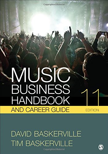 Music Business Handbook and Career Guide by SAGE Publications, Inc