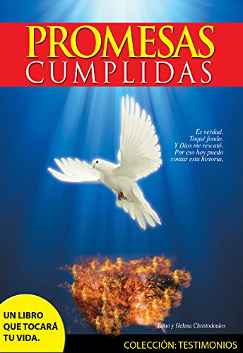 Promesas Cumplidas Ebook Católico Motivacional Con Sabor A Cielo Colección Grandes Testimonios De Fe Spanish Edition
