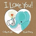 I Love You! | Calee M. Lee