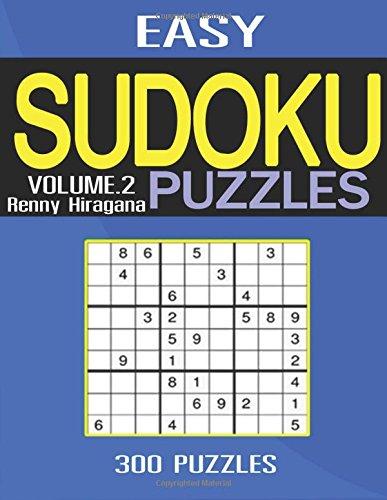 Easy Sudoku: 300 Sudoku Puzzles (Sudoku Puzzle Book) (Easy sudoku puzzle books) (Volume 2)