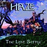The Last Battle by Haze (2013-05-04)