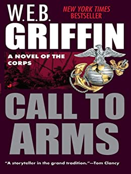 Call to Arms (The Corps series) by [Griffin, W.E.B.]
