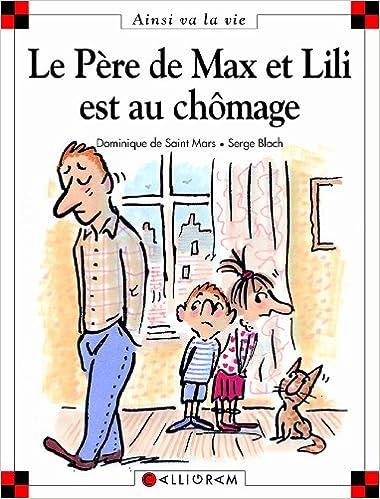 Lire en ligne Le père de Max et Lili est au chômage pdf, epub ebook
