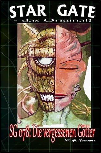 Sg 078 Die Vergessenen Götter Star Gate Das Original