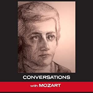 Conversations with Mozart Audiobook