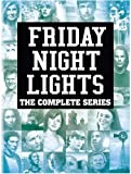 FRIDAY NIGHT LIGHTS THE COMPLETE SERIES