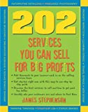 img - for 202 Services You Can Sell For Big Profits book / textbook / text book