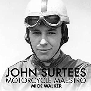 John Surtees: Motorcycle Maestro Audiobook