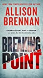 Breaking Point (Lucy Kincaid Novels) by  Allison Brennan in stock, buy online here