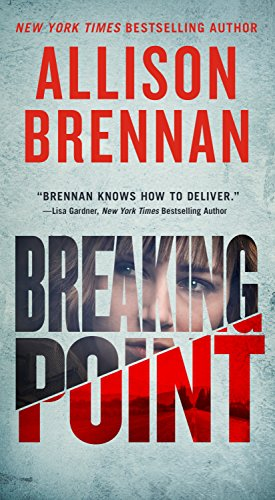 Breaking Point (Lucy Kincaid Novels Book 13) (Allison Brennan Kindle)