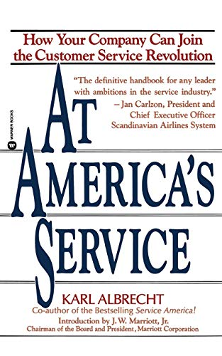 At America's Service: How Your Company Can Join the Customer Service Revolution (America's Best Customer Service)