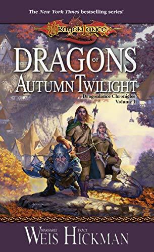 Dragons of Autumn Twilight: Dragonlance: Chronicles, Book 1