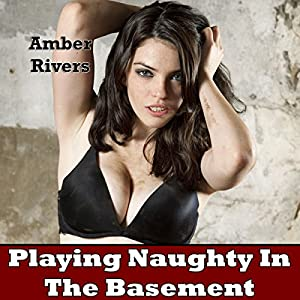 Playing Naughty in the Basement Audiobook