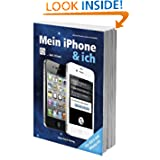 Mein iPhone und ich (German Edition) Michael Krimmer and Anton Ochsenkuhn