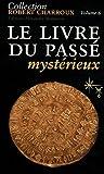 Le livre du passé mystérieux