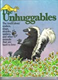 The Unhuggables, Victor H. Waldrop and Debby Anker, 0912186917