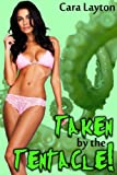 Taken by the Tentacle!