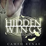 Hidden Wings | Cameo Renae