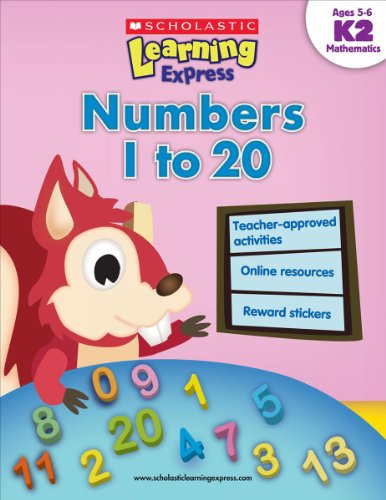 Scholastic Learning Express: Numbers 1 to 20