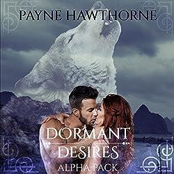 Dormant Desires, Alpha Pack