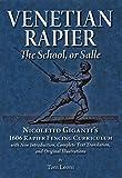Venetian Rapier: Nicoletto Giganti's 1606 Rapier