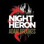Night Heron | Adam Brookes