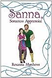 Sanna Sorceress Apprentice, Roxanna Matthews, 1425938388