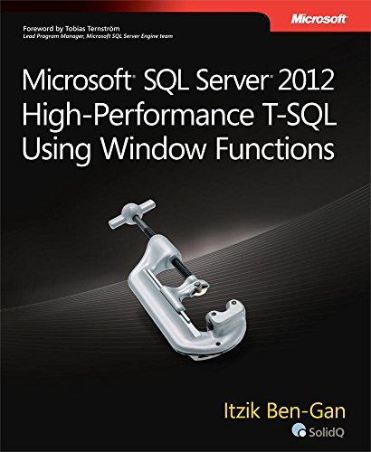 Microsoft SQL Server 2012 High-Performance T-SQL Using Window Functions (Developer Reference) Pdf