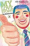 My Love Story!! - Ore Monogatari: Bd. 3
