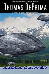 Azula Carver (A Galaxy Unknown) (Volume 10)