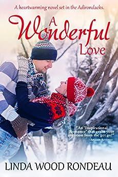 A Wonderful Love by [Rondeau, Linda Wood]