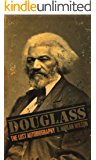 Douglass: The Lost Autobiography (The Biographizer Trilogy Book 3)