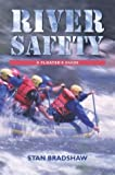 img - for By Stan Bradshaw - River Safety: A Floaters Guide (2004-05-16) [Paperback] book / textbook / text book