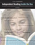 Independent Reading Inside the Box, 2nd edition: How to Organize, Observe, and Assess Reading Strategies That Promote Deeper Thinking and Improve Comprehension in K-8 Classrooms