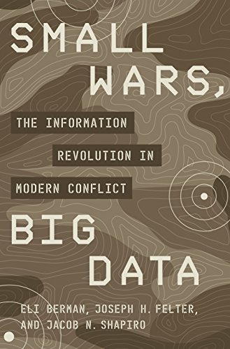 Image of Small Wars, Big Data: The Information Revolution in Modern Conflict