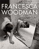 img - for Francesca Woodman: Works from the Sammlung Verbund book / textbook / text book