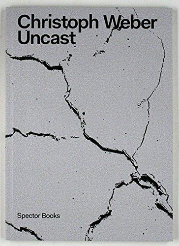 Christoph Weber: Uncast