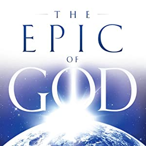 The Epic of God: A Guide to Genesis Audiobook