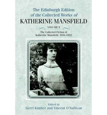 [(The Edinburgh Edition of the Collected Fiction of Katherine Mansfield: Fiction 1916-1922 v. 2)] [Author: Gerri Kimber] published on (October, 2012) pdf epub