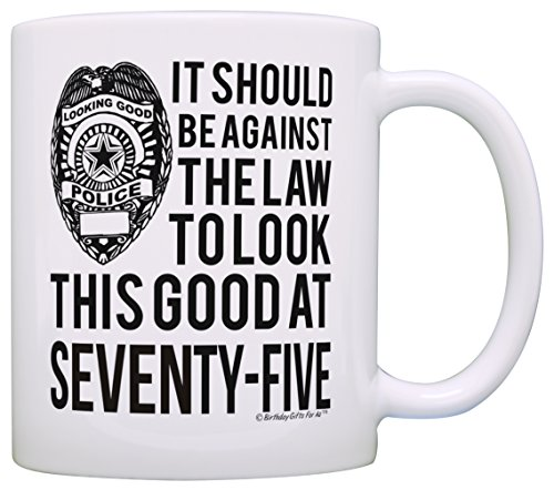 It Should Be Against Law Look This Good at 75 Mug