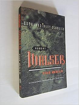 Book The Walk (Extraordinary Classics) by Robert Walser (15-Jun-1992)
