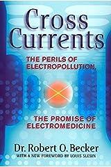 Cross Currents by Robert O. Becker (1990-12-01) Paperback