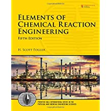 Elements of Chemical Reaction Engineering (5th Edition)