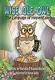 Wise Ole Owl: The Language of HeavenEase