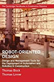 Robot-Oriented Design: Design and Management Tools