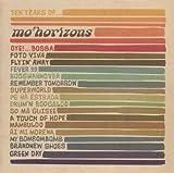 Ten Years Of Mo' Horizons