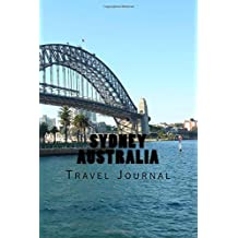 Sydney Australia: 150 page lined travel journal