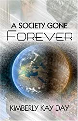 A Society Gone Forever