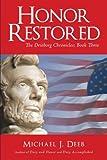 Honor Restored, Michael J. Deeb, 1440152829